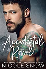 Accidental Rebel: A Marriage Mistake Romance (Marriage Mistake Standalone Novels) Kindle Edition