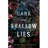 Dark and Shallow Lies: A intense and atmospheric debut thriller for young adults, new for 2021. Perfect for fans of Where The