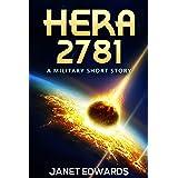 Hera 2781: A Military Short Story (Drago Tell Dramis Book 1)