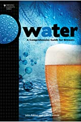 Water: A Comprehensive Guide for Brewers (Brewing Elements) Kindle Edition