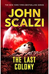 The Last Colony: Old Man's War Book 3 Kindle Edition
