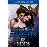Blue Streak: Dragons of Tarakona (Magic, New Mexico Book 18)
