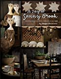A Day at Sunny Brook: Primitive Projects to Recall Home Life…