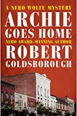 Archie Goes Home (The Nero Wolfe Mysteries Book 15) Kindle Edition