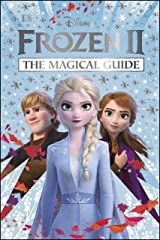 Disney Frozen 2 The Magical Guide: Julia March Kindle Edition