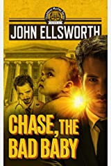 Chase, the Bad Baby: A Legal Thriller (Thaddeus Murfee Legal Thriller Series Book 4) Kindle Edition