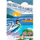 The Mermaid's Carol: Happily-Ever-After Sweet Christmas Romance 5 (Last Chance Romance Series)
