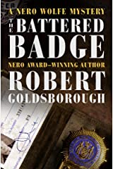 The Battered Badge (The Nero Wolfe Mysteries Book 13) Kindle Edition