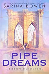 Pipe Dreams (The Brooklyn Bruisers Book 3) Kindle Edition