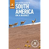 The Rough Guide to South America On a Budget (Travel Guide)