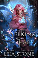 Seeking the Fae (Daughter of Light Book 1) Kindle Edition