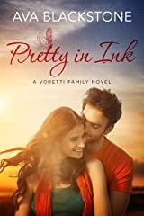 Pretty in Ink (Voretti Family Book 3) Kindle Edition