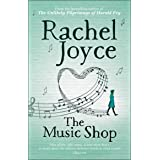 The Music Shop: From the bestselling author of The Unlikely Pilgrimage of Harold Fry