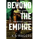 Beyond the Empire: The Indranan War, Book 3