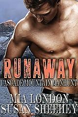 Runaway (Cascade Mountain Manhunt Book 1) Kindle Edition