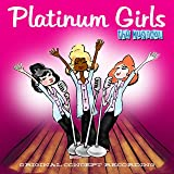 Platinum Girls - Musical (Original Concept Album)