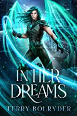 In Her Dreams (Rogue Dream Fae Book 2) Kindle Edition