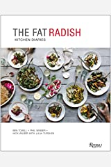 Fat Radish Kitchen Diaries Hardcover