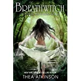Breath Witch (Witches of Etlantium Book 4)