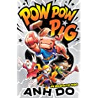 An Unexpected Hero: Pow Pow Pig 1