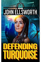 Defending Turquoise: A Legal Thriller (Thaddeus Murfee Legal Thriller Series Book 5) Kindle Edition