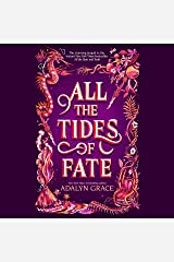All the Tides of Fate: All the Stars and Teeth Duology, Book 2 Audible Audiobook