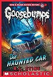 Classic Goosebumps #30: The Haunted Car (Goosebumps Series 2000 Book 21) (English Edition)