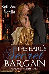 The Earl's Secret Bargain (Marriage by Deceit Book 1) Kindle Edition