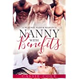Nanny With Benefits: A Reverse Harem Romance