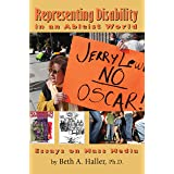 Representing Disability in an Ableist World