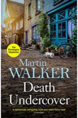 Death Undercover: Bruno investigates a violent local murder with international consequences (The Dordogne Mysteries Book 7) Kindle Edition
