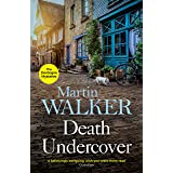Death Undercover: Bruno investigates a violent local murder with international consequences (The Dordogne Mysteries Book 7)