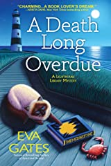 A Death Long Overdue: A Lighthouse Library Mystery Kindle Edition