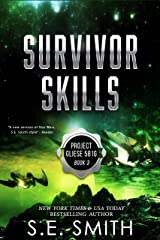Survivor Skills: Science Fiction and Fantasy (Project Gliese 581g Book 3) Kindle Edition