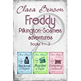 Freddy Pilkington-Soames Adventures: Books 1-3 (A Case of Blackmail in Belgravia, A Case of Murder in Mayfair, A Case of Cons