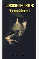 Vernon Subutex 1 (Spanish Edition) Kindle Edition