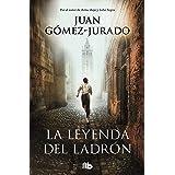 La leyenda del ladrón (Spanish Edition)