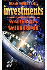 Investments (Dread Empire's Fall Series) Kindle Edition
