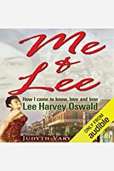 Me & Lee: How I Came to Know, Love and Lose Lee Harvey Oswald Audible Audiobook