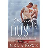 Xmas Dust (Elsie Creek Series Book 4)