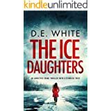 THE ICE DAUGHTERS an addictive crime thriller with a fiendish twist (Detective Dove Milson Book 2)