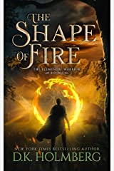 The Shape of Fire (The Elemental Warrior Book 1) Kindle Edition
