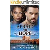 Afraid to Hope (Ancient Passages Book 2)