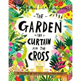 The Garden, the Curtain, and the Cross Board Book (Tales That Tell the Truth): The True Story of Why Jesus Died and Rose Agai