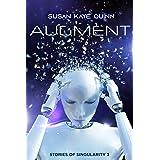 Augment (Stories of Singularity #3)