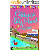 The Cottage on Lily Pond Lane-Part Two: Summer secrets