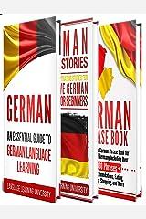 German: Learn German For Beginners Including German Grammar, German Short Stories and 1000+ German Phrases Kindle Edition