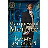 Marquess of Menace: Regency Romance (Lords of Scandal Book 10)