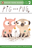 Pig and Pug (Penguin Young Readers, Level 2) (English Edition)