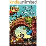 Troll Bridge (Fairy Forest Book 4)